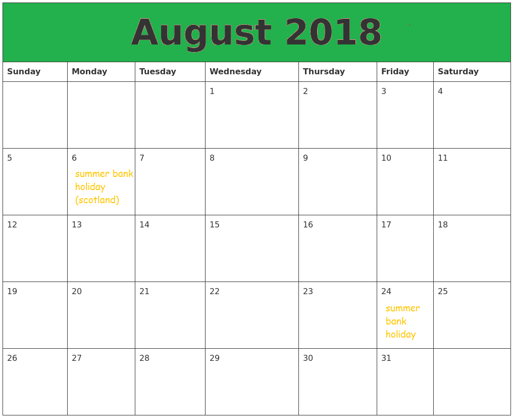 August 2018 Calendar Holidays USA UK Malaysia Singapore & Canada